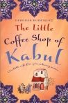 The Little Coffee Shop of Kabul by Debroah Rodriguez